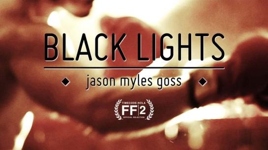 Jason Myles Goss – Black Lights (Official Music Video)