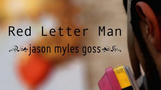 Jason Myles Goss – Red Letter Man (Official Music Video)
