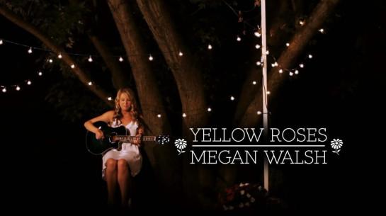 Megan Walsh – Yellow Roses
