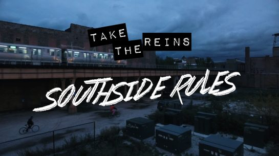 Take the Reins – Southside Rules (Official)