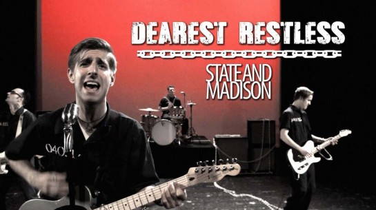 State and Madison – Dearest Restless (Official Music Video)
